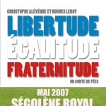 Libertude, Egalitude, Fraternitude