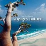 Splendeur de la nature en 25 voyages