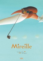 Mireille de Anne-Fleur Drillon et Eric Puybaret. Editions Margot, 2014