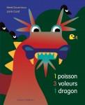 1 poisson, 3 voleurs, 1 dragon, Nathan, 2014