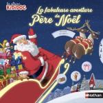 Album Kididoc, La fabuleuse aventure du Père Noël, Nathan, 2014
