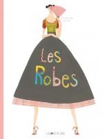 Les Robes de Germano Zullo et Albertine, Ed. La Joie de Lire