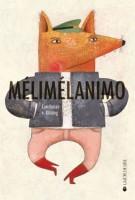 Mélimélanimo, Constance v. Kitzing, Ed. La Joie de lire, 2015