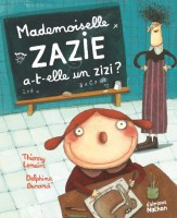 Mademoiselle Zaziz a-t-elle un zizi ?, Nathan, 2015