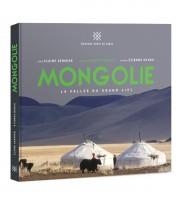Mongolie, La Vallée du Grand Ciel, Editions Vents de sable, 2015