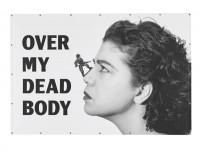 ver My Dead Body, 1988-2002 © Courtesy of the artist © Photo Courtesy Galerie Max Hetzler, Berlin | Paris [photo Jörg von Bruchhausen]