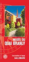 Guide du Musée du quai Branly, Gallimard, 2016. 264 pages, 500 photos, 29€