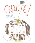 Crotte !, Nathan, 2016