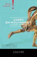 Affiche de l'exposition Corps en mouvement, Petite Galerie, Musée du Louvre, Paris