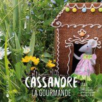 Cassandre la gourmande, La Joie de Lire, 2016