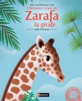 L'histoire vraie de Zarafa la girafe, Nathan, 2016