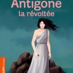 Antigone, la révoltée