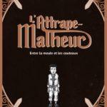 L'Attrape-Malheur