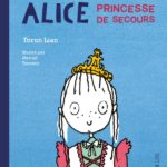 Alice, princesse de secours